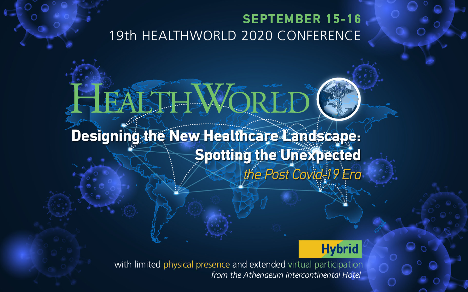 19ο Ετήσιο Συνέδριο HEALTHWORLD – Designing the New Healthcare Landscape: Spotting the Unexpected – The Post Covid-19 Era